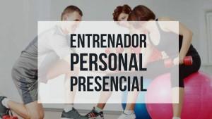 Entrenador Personal Presencial