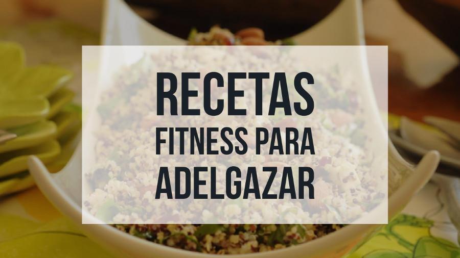 recetas fitness para adelgazar