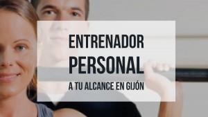 entrenador personal a tu alcance en Gijón